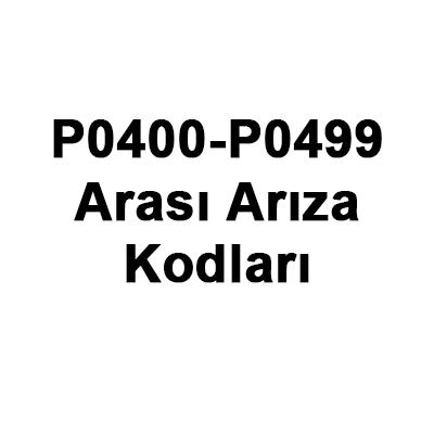 P0400 - P0499 Arası OBD2 Arıza Kodları | Timsah Kriko